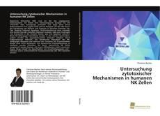 Couverture de Untersuchung zytotoxischer Mechanismen in humanen NK Zellen