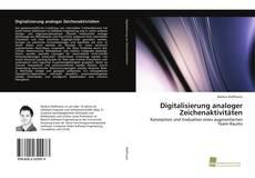 Buchcover von Digitalisierung analoger Zeichenaktivitäten