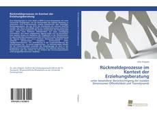 Copertina di Rückmeldeprozesse im Kontext der Erziehungsberatung