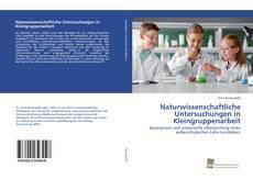 Обложка Naturwissenschaftliche Untersuchungen in Kleingruppenarbeit