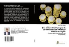 Обложка Der Mindestlohnanspruch und mindestlohnwidrige Vereinbarungen