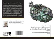 Buchcover von Etude géologique: Pétrographie et Métallogénie de Rhouirat Nhas (Zaer)