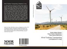 Bookcover of Wind Turbines Transporting Limitations in Iraq