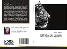 Hidding Copyright Information into a Digital Audio Wave File kitap kapağı