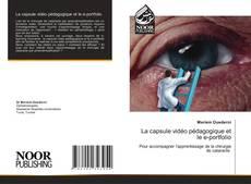 Bookcover of La capsule vidéo pédagogique et le e-portfolio