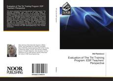 Bookcover of Evaluation of The Tkt Training Program: ESP Teachers' Perspective