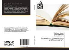 Bookcover of Introduction to Nanochemistry and Nanomaterial's