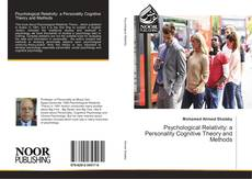 Bookcover of Psychological Relativity: a Personality Cognitive Theory and Methods