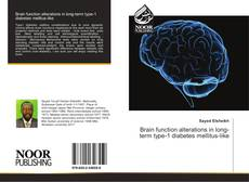 Bookcover of Brain function alterations in long-term type-1 diabetes mellitus-like