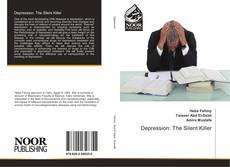 Bookcover of Depression: The Silent Killer