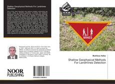 Обложка Shallow Geophysical Methods For Landmines Detection