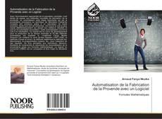 Bookcover of Automatisation de la Fabrication de la Provende avec un Logiciel