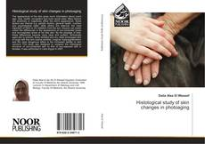 Bookcover of Histological study of skin changes in photoaging