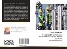 Bookcover of Concentré 5% et 10%, son automatisation (logiciel) pour la provende