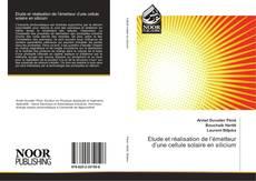 Copertina di Etude et réalisation de l'émetteur d'une cellule solaire en silicium