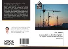 Bookcover of Investigation on developing non-oil export obstacle Mazandaran province