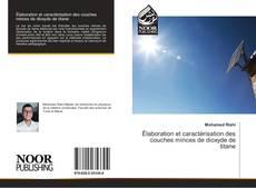 Bookcover of Élaboration et caractérisation des couches minces de dioxyde de titane