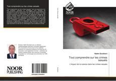 Buchcover von Tout comprendre sur les crimes sexuels