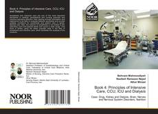 Bookcover of Book 4: Principles of Intensive Care, CCU, ICU and Dialysis