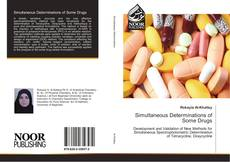 Bookcover of Simultaneous Determinations of Some Drugs