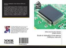 Etude et réalisation d'une alarme GSM pour sécurité的封面