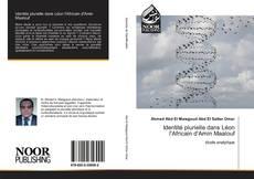 Bookcover of Identité plurielle dans Léon l'Africain d'Amin Maalouf
