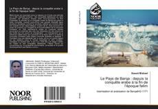 Capa do livro de Le Pays de Barqa : depuis la conquête arabe à la fin de l'époque fatim