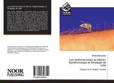 Couverture de Les leishmanioses au Maroc: Epidémiologie et Stratégie de lutte