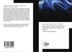 Buchcover von Conception d'un contrôleur à base des systèmes flous de type-2