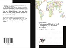Bookcover of Pratiques de l'Etude et de la Conception de l'Antenne Microstrip