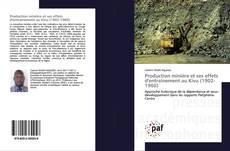 Bookcover of Production minière et ses effets d'entraînement au Kivu (1902-1960)