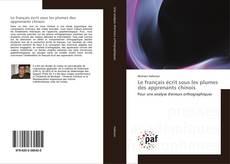 Bookcover of Le français écrit sous les plumes des apprenants chinois
