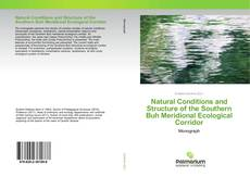 Обложка Natural Conditions and Structure of the Southern Buh Meridional Ecological Corridor