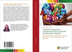 Bookcover of Trabalho cooperativo: terapeuta da fala e docente de educação especial