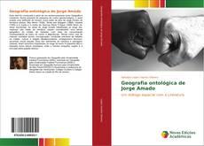 Bookcover of Geografia ontológica de Jorge Amado