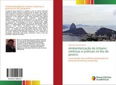 Capa do livro de Ambientalização do Urbano: retóricas e práticas no Rio de Janeiro