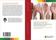 Capa do livro de Justiça Curricular em documentos curriculares no início do século XXI