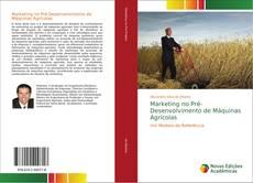 Copertina di Marketing no Pré-Desenvolvimento de Máquinas Agrícolas