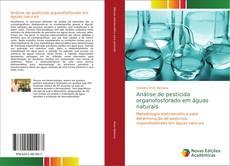 Capa do livro de Análise de pesticida organofosforado em águas naturais