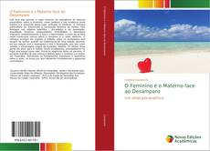 Capa do livro de O Feminino e o Materno face ao Desamparo