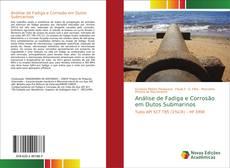 Copertina di Análise de Fadiga e Corrosão em Dutos Submarinos