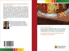 Capa do livro de Corrosão Sobtensão de Uniões Soldadas de Aços Inoxidáveis