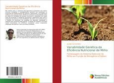 Borítókép a  Variabilidade Genética da Eficiência Nutricional de Milho - hoz