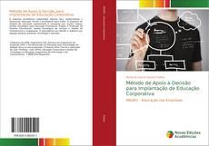 Обложка Método de Apoio à Decisão para Implantação de Educação Corporativa
