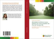 Bookcover of Atividade turística e seus efeitos em comunidades da Ilha do Tanque-Ba