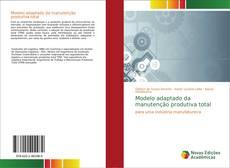Bookcover of Modelo adaptado da manutenção produtiva total