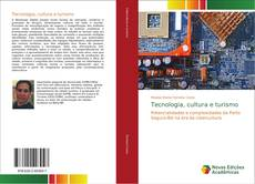 Capa do livro de Tecnologia, cultura e turismo