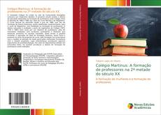 Bookcover of Colégio Martinus: A formação de professores na 2ª metade do século XX