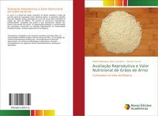Capa do livro de Avaliação Reprodutiva e Valor Nutricional de Grãos de Arroz