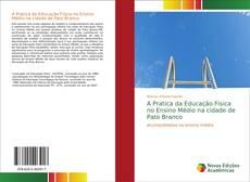 Portada del libro de A Pratica da Educação Física no Ensino Médio na cidade de Pato Branco